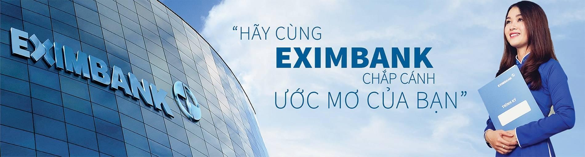 Việc làm tại Ngân hàng Thương mại Cổ phần Xuất Nhập Khẩu Việt Nam (Eximbank)